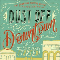 Historic Sandpoint Shopping District's Dust Off Downtown. Let's get the party started October 25th.