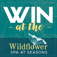 Wildflower Spa at Seasons - Win an incredible spa treatment on Facebook. Click on ad to see...